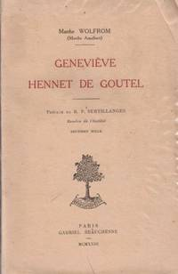 Geneviève Hennet de Goutel ( Dédicacé )