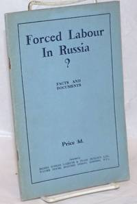 Forced Labour in Russia?: Facts and Documents