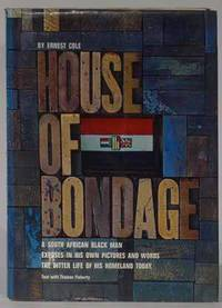 House of Bondage by Ernest Cole - First Edition - 1967 - from Rarities etc. and Biblio.com