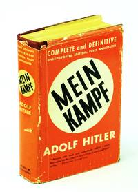 Mein Kampf - Complete and Unabridged - Fully Annotated by  Adolf Hitler - Hardcover - Twelfth Impression - 1940 - from RareNonFiction.com and Biblio.com