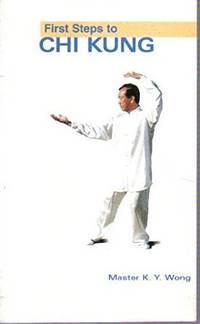 First Steps To Chi Kung