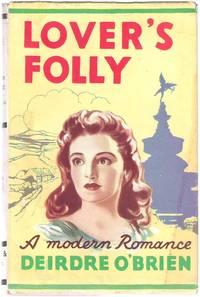Lover's Folly: a Modern Romance