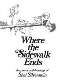 image of Where the Sidewalk Ends: Poems and Drawings
