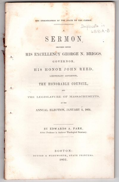 Boston: Dutton and Wentworth, State Printers , 1851. First Edition. Pamphlet. Very good. 59p., remov...