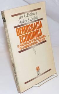 image of Democracia Economica: La participacion de los trabajadores en la industria Chilena, 1970-1973.  Traduccion de Eduardo L. Suarez