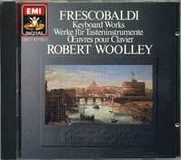 Frescobaldi: Keyboard Works - Robert Woolley
