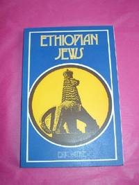 ETHIOPIAN JEWS. The Story of a Mission