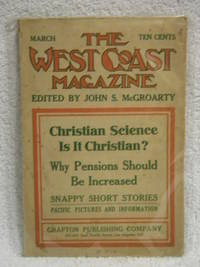 The West Coast Magazine - March, 1911