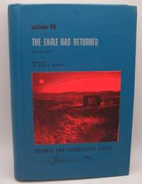 image of The Eagle Has Returned Second Part (Volume 45, Science and Technology: A Supplement to Advances in the Astronautical Sciences)