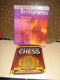 Winning Chess Brilliancies-Weapons of Chess