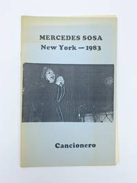 Mercedes Sosa New York 1983. Cancionero by  Mercedes SOSA - First Edition - 1983 - from Riverrun Books & Manuscripts (SKU: 406950)