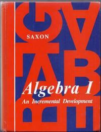 Algebra I. An Incremental Development