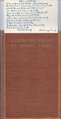 COLLECTED POEMS OF ROBERT FROST with AUTOGRAPH MANUSCRIPT POEM SIGNED