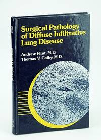 Surgical Pathology of Diffuse Infiltrative Lung Disease