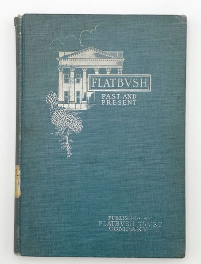Brooklyn: Flatbush Trust Company, 1901. A near-fine, though ex-library copy, with bookplate and remn...