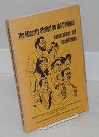 The minority student on the campus: epectations and possibilities