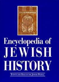 Encyclopaedia of Jewish History - Events and Eras of the Jewish People