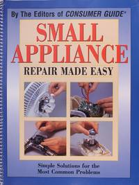 image of Small Appliance Repair Made Easy