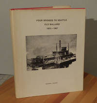 image of Four Bridges to Seattle, Old Ballard 1853-1907