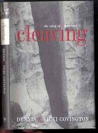 CLEAVING (SIGNED 1ST)   The Story of a Marriage