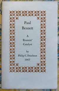 Paul Bennett: A Roamin' Catalyst by Philip C. Duschnes (1901-1987) - Paperback - 1967 - from John Howell for Books (SKU: SFK519-060)