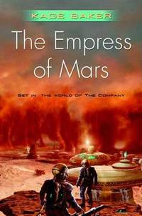 image of The Empress of Mars : Set in the World of the Company