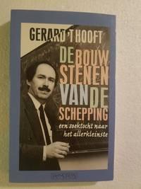 De bouwstenen van de schepping: Een zoektocht naar het allerkleinste (Dutch Edition)