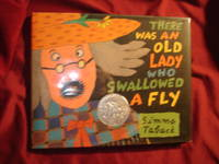 There Was an Old Lady Who Swallowed a Fly.