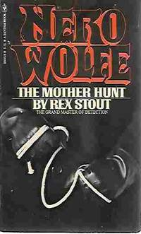 The Mother Hunt