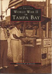 image of World War II in Tampa Bay (Images of America)