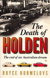 image of The Death of Holden.  The End of an Australian Dream [Signed]