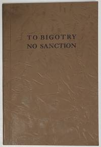 image of To bigotry no sanction. A documented analysis of propaganda against American Jews