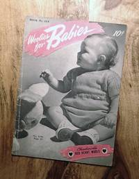 CHADWICK'S : WOOLIES FOR BABIES : 2nd Edition, 1945 (Book No, 224)