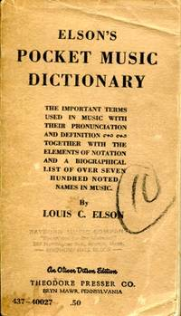 Elson's Pocket Music Dictionary by  Louis C Elson - Paperback - from Blue Jacket Books and Biblio.com
