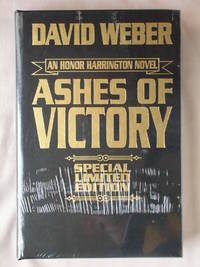 Ashes of Victory: An Honor Harrington Novel by  David Weber - Hardcover - Special Limited Edition - 2018 - from Mind Electric Books and Biblio.com