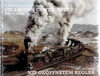 image of Steam on 4 Continents Part IV: China. Mit Geöffnetem Regler Teil IV: China