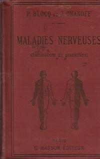 Séméiologie et diagnostic des Maladies nerveuses by BLOCQ & ONANOFF - 1892 - from Le Grand Chene (SKU: 19309)