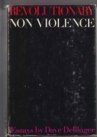 Revolutionary Non Violence: Essays