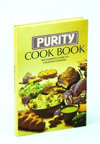 Purity Cook Book [Cookbook] - The Complete Guide to Canadian Cooking