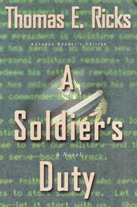 A Soldier's Duty (A Novel)