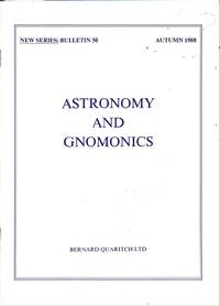 New Series: Bulletin 50/1988: Astronomy and Gnomics. by BERNARD QUARITCH - LONDON - from Frits Knuf Antiquarian Books (SKU: 33095)