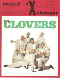 RECORD EXCHANGER,  Volume 3, No. 4,  Consecutive Issue 15,  June 1973:; The Foremost Publication Covering the History of Rock and Roll