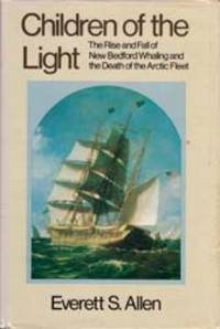 Children of the Light by  Everett S Allen - (1973) - from Ten Pound Island Book Co. (SKU: 36306)