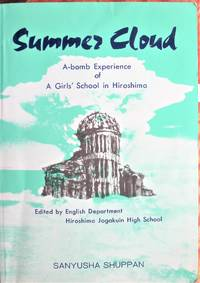 image of Summer Cloud. a-Bomb Experience of a Girls' School in Hiroshima