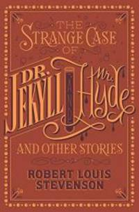 image of The Strange Case of Dr. Jekyll and Mr. Hyde and Other Stories (Barnes & Noble Flexibound Editions)
