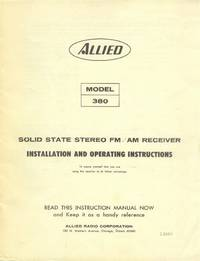 Allied Model 380 Solid State Stereo FM/AM Receiver Installation and Operating Instructions
