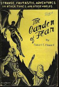 image of THE GARDEN OF FEAR and Other Stories of the Bizarre and Fantastic