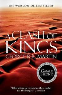 A Clash of Kings (A Song of Ice and Fire, Book 2) by George R.R. Martin - Paperback - from World of Books Ltd and Biblio.com
