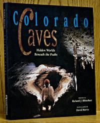 Colorado Caves: Hidden Worlds Beneath the Peaks