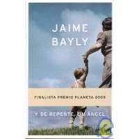 Y De Repente Un Angel (Spanish Edition)